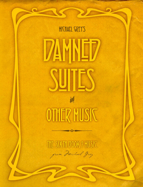 Damned Suites and Other Music for Bagpipes & Pipe band