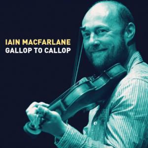 Iain MacFarlane's Gallop to Callop